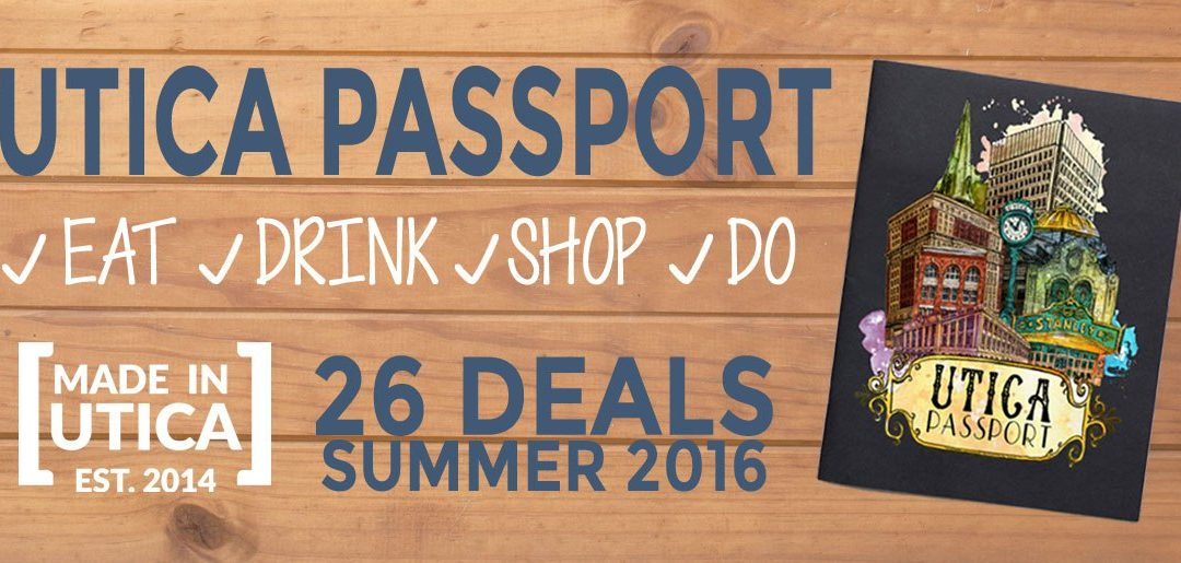 Utica Passport – Eat. Drink. Shop. Do